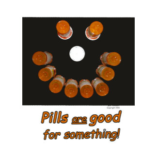 Pills Make Happy Faces