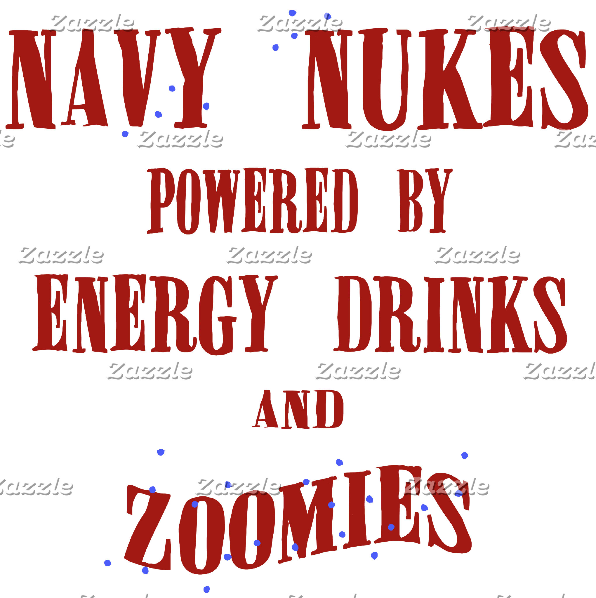 Navy Nukes Powered by Energy Drinks and Zoomies
