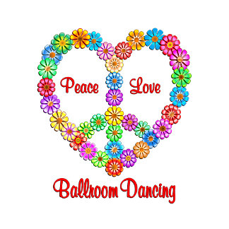 Ballroom Dancing Peace Love
