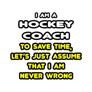 Funny Hockey Coach T-Shirts and Gifts