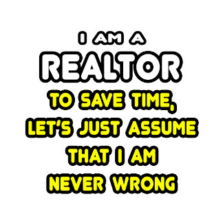 Funny Realtor T-Shirts and Gifts