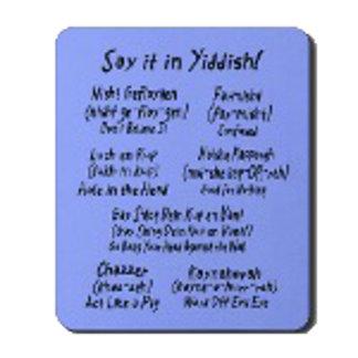 Say it in Yiddish!