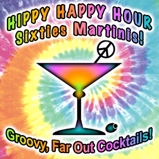 Hippy Happy Hour Sixties Martinis