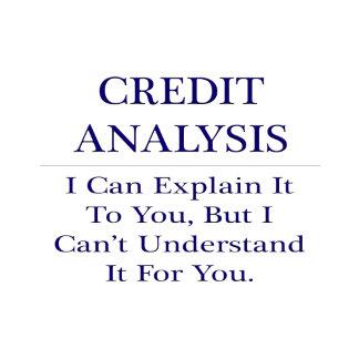 Credit Analysis .. Explain Not Understand