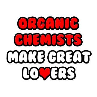 Organic Chemists Make Great Lovers