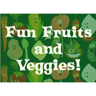 Fruits and Veggies Rock!
