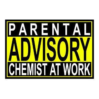 Parental Advisory...Chemist At Work