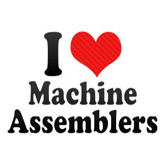 I Love Machine Assemblers