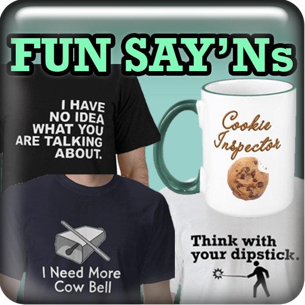 Fun Sayings