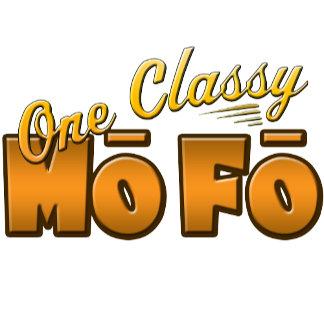 One Classy Mofo