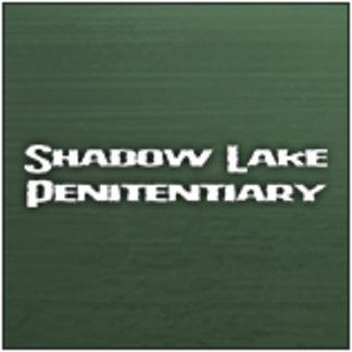 Shadow Lake Penitentiary