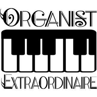 Keyboard Organist Extraordinaire T Shirts