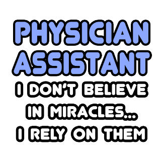 Miracles and Physician Assistants