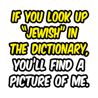 Jewish In Dictionary...My Picture