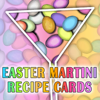 EASTER MARTINI RECIPE CARDS