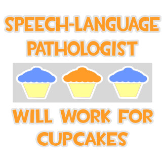 SL-Pathologist ... Will Work For Cupcakes