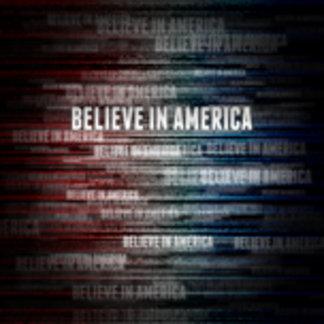 Believe In America