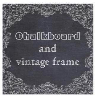 Chalkboard, scroll and vintage frame
