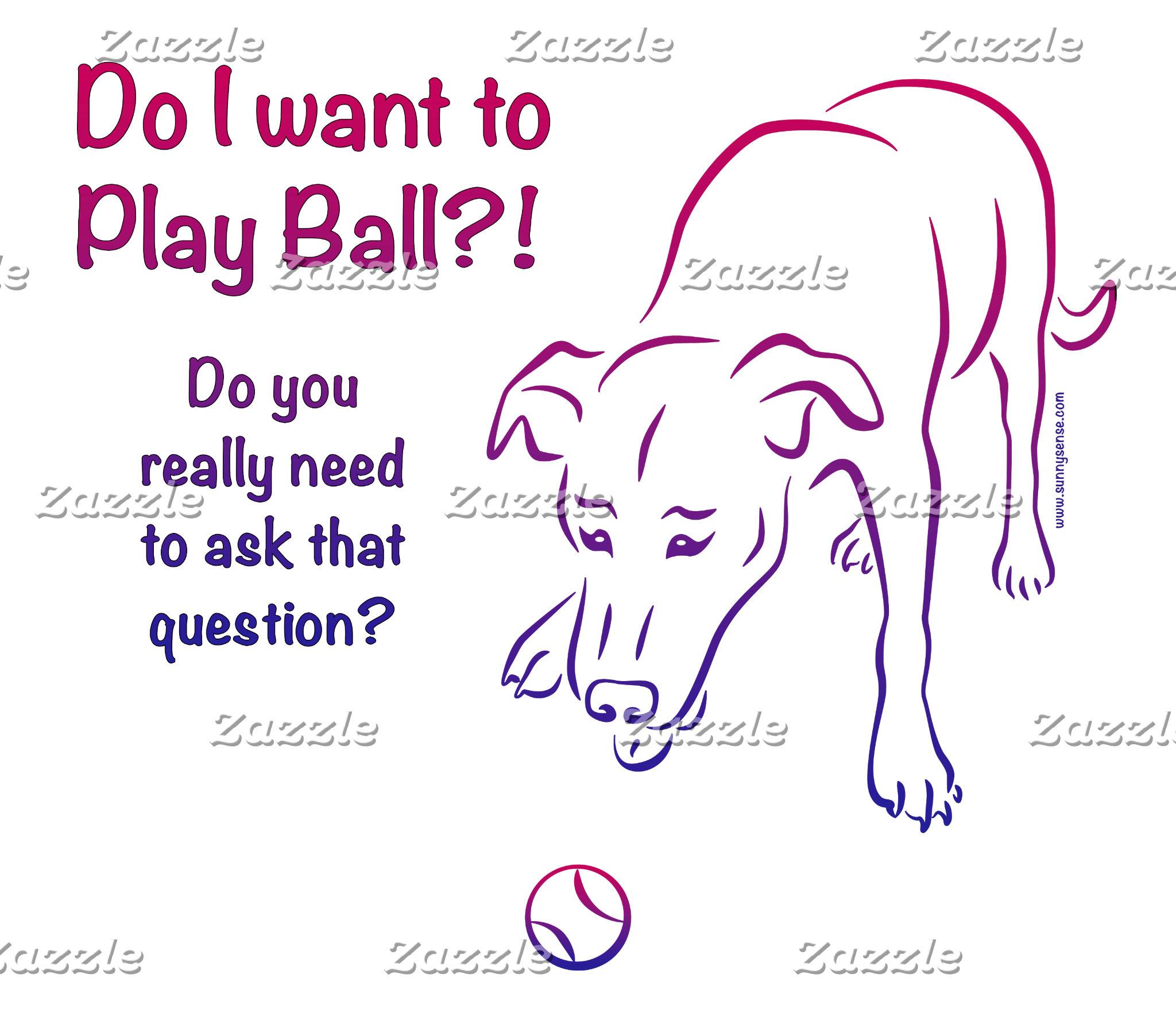 Dog: Play Ball!