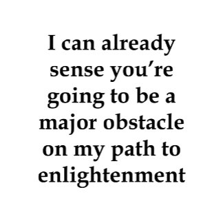 I Can Already Sense...