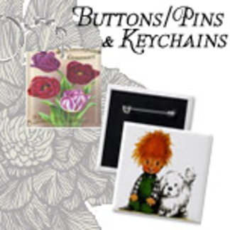 Buttons or Pins and Keychains