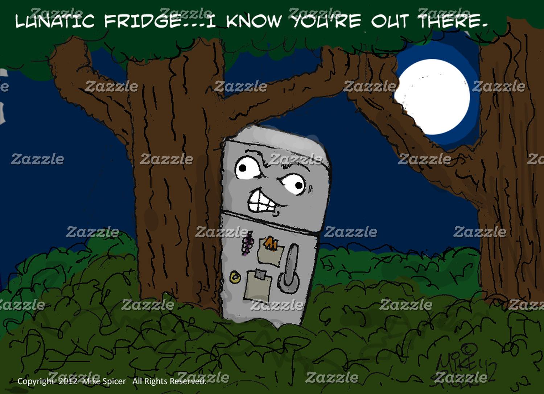 Lunatic Fridge