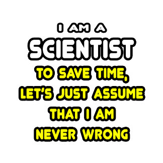 Funny Scientist T-Shirts and Gifts
