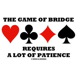 Bridge / Duplicate Bridge Saying Humor Gifts