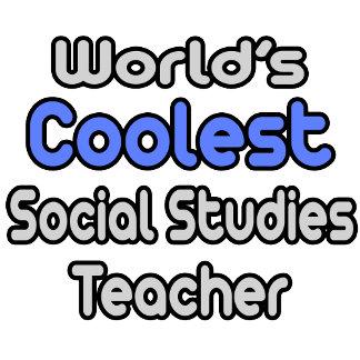 World's Coolest Social Studies Teacher