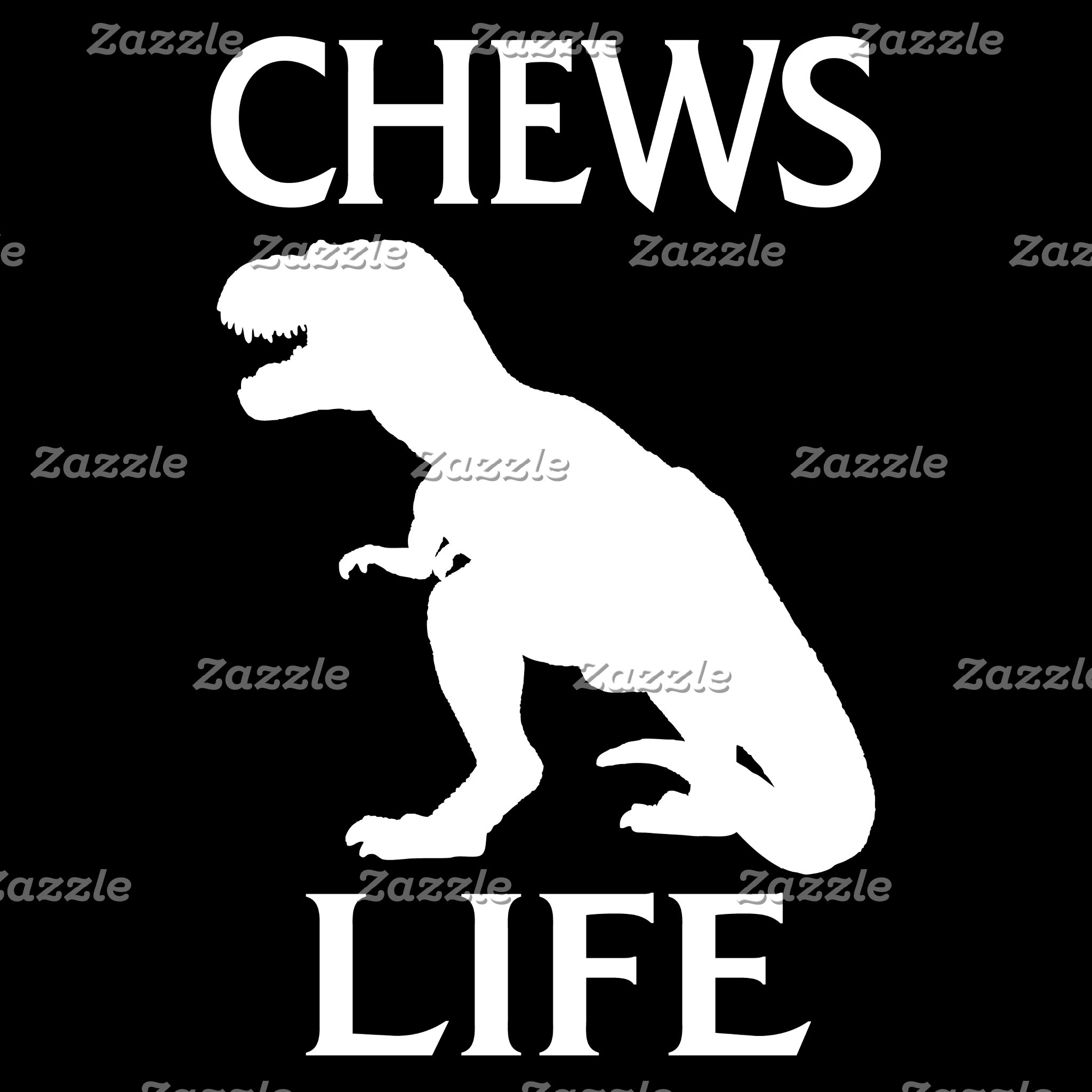 Chews Life