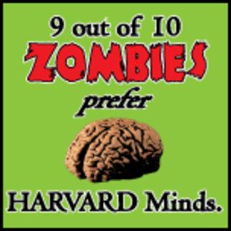 Zombies prefer Harvard