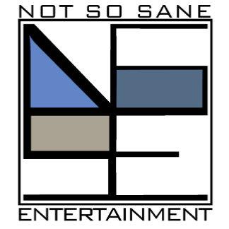 Not So Sane Entertainment