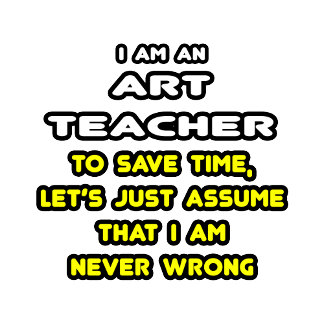 Funny Art Teacher T-Shirts and Gifts