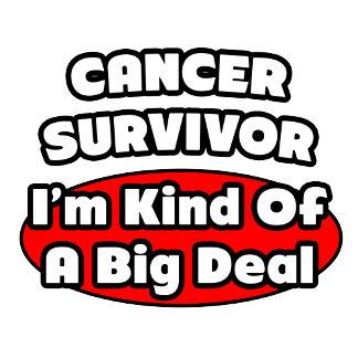 Cancer Survivor...Kind of a Big Deal