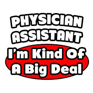 Physician Assistant...Big Deal