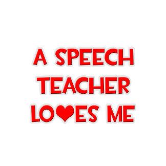 A Speech Teacher Loves Me