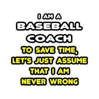 Funny Baseball Coach T-Shirts and Gifts