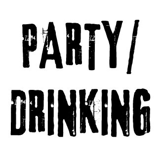 Party / Drinking