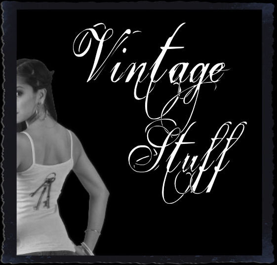 Vintage Style, Old Stuff & Antique Things