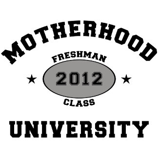 New Mother 2012 University T-Shirt Gifts
