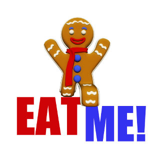 EAT ME! Gingerbread Man - Multiple Colors
