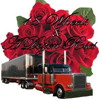 18 Wheels And a Dozen Roses