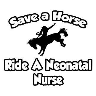 Save a Horse, Ride a Neonatal Nurse