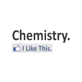 Chemistry...I Like This