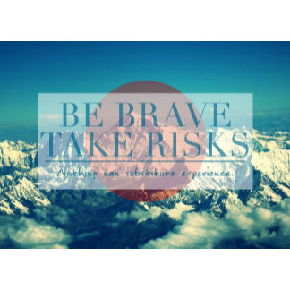 Take Risks - Motivational Quote