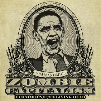 Zombie Capitalism Obama