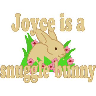Joyce is a Snuggle Bunny