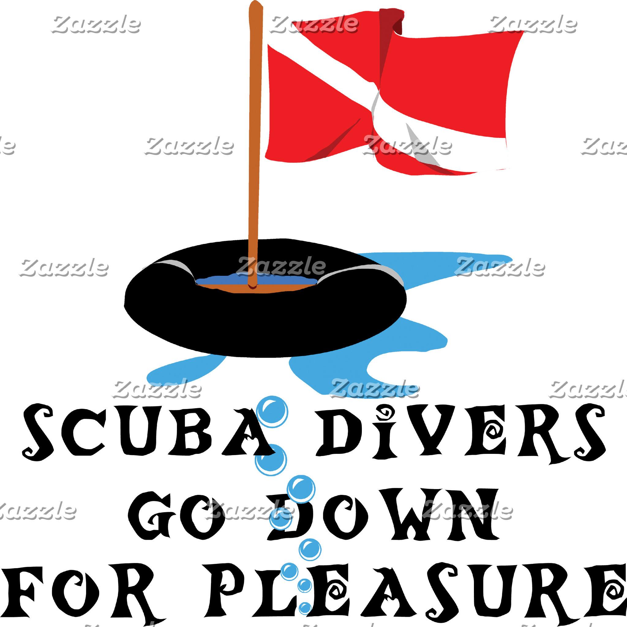 Scuba Divers Go Down For Pleasure T-Shirts