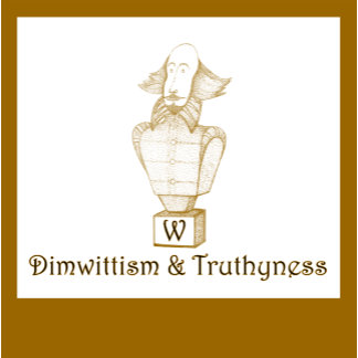 Dimwittism&Truthyness