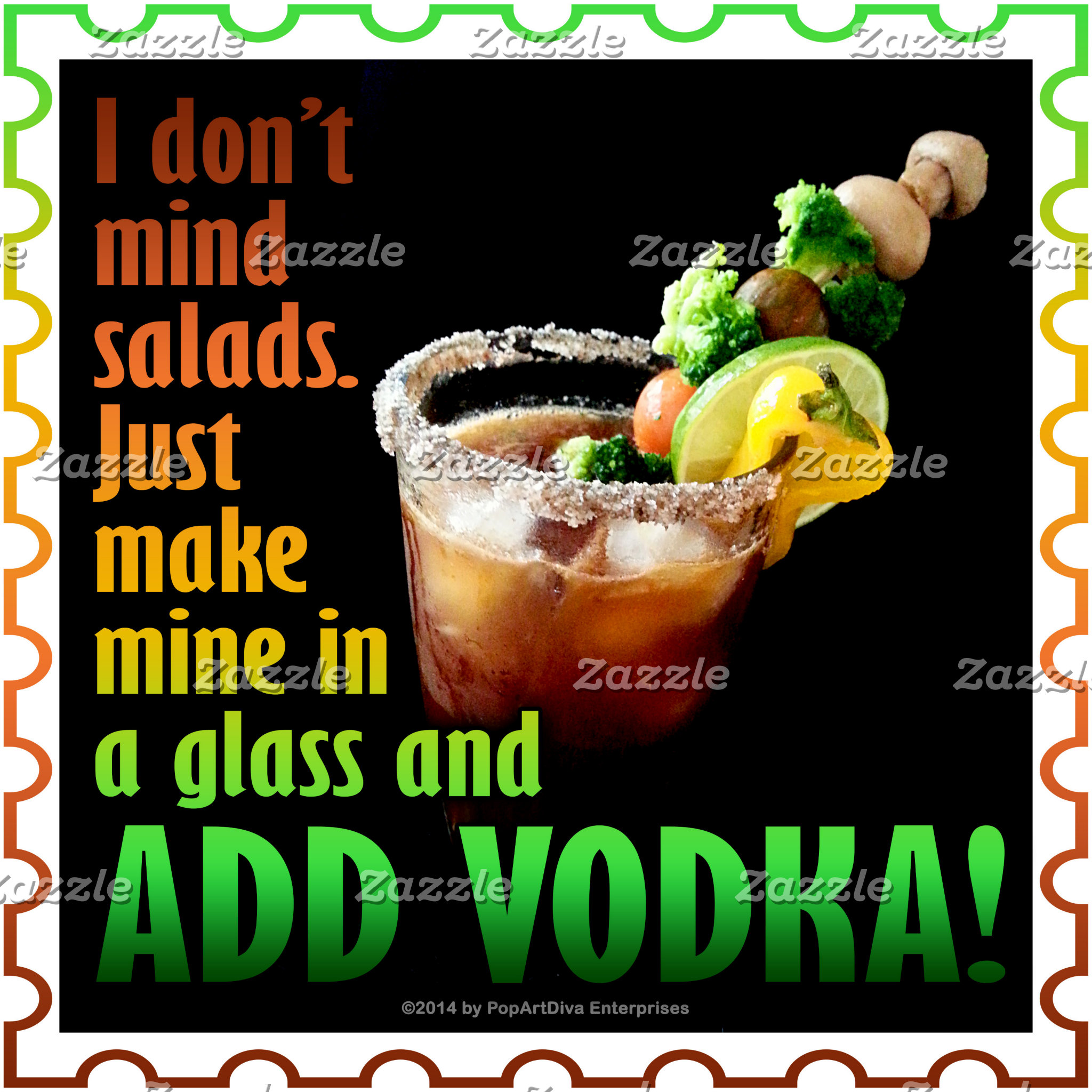 at4 Salad? ADD VODKA!